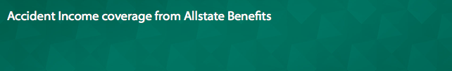 Accident Income coverage from Allstate Benefits